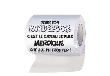 """Rouleau de papier toilette """"Cadeau merdique pour ton anniversaire"""""""