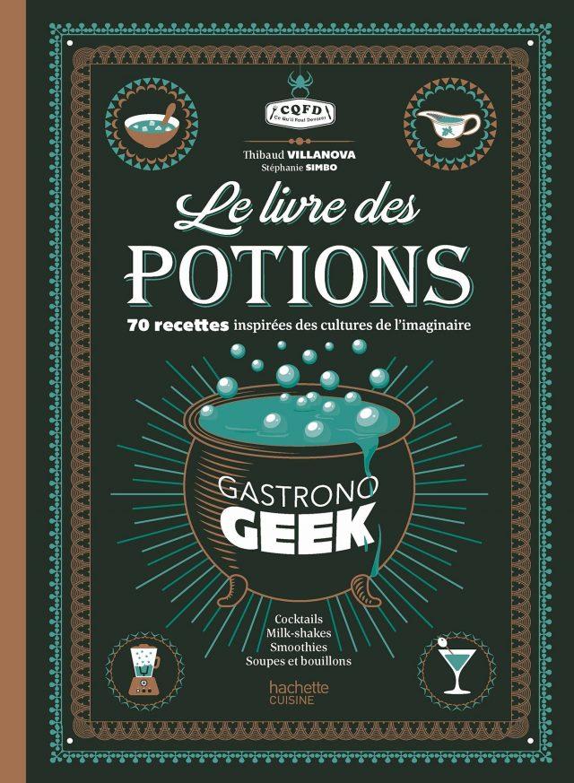 Livre des potions par Gastronogeek livre insolite