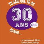 Livre «Tu sais que tu as 30 ans ou plus quand…»