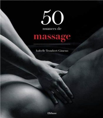 Livre 50 nuances de massage livre coquin insolite