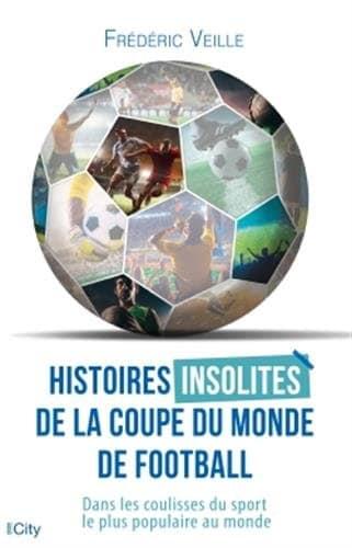 Livre Histoires insolites de la Coupe du Monde livre