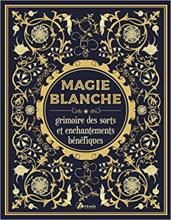 Livre pour s'initier à la magie blanche